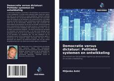 Portada del libro de Democratie versus dictatuur: Politieke systemen en ontwikkeling