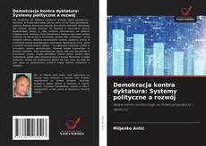 Borítókép a  Demokracja kontra dyktatura: Systemy polityczne a rozwój - hoz