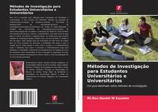Métodos de Investigação para Estudantes Universitários e Universitários的封面