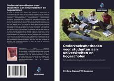Borítókép a  Onderzoeksmethoden voor studenten aan universiteiten en hogescholen - hoz