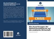 Capa do livro de Die Auswirkungen der Weltwirtschaftskrise auf die arabische Wirtschaft