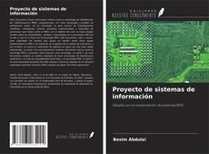 Bookcover of Proyecto de sistemas de información