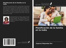 Portada del libro de Planificación de la familia en la India