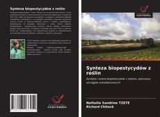 Synteza biopestycydów z roślin的封面