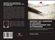 Borítókép a  RAPPORT DE L'AUDITEUR ET DÉCISION D'INVESTISSEMENT DES ACTIONNAIRES - hoz