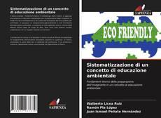 Copertina di Sistematizzazione di un concetto di educazione ambientale