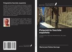 Bookcover of Psiquiatría fascista española