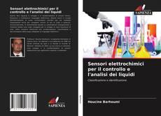 Borítókép a  Sensori elettrochimici per il controllo e l'analisi dei liquidi - hoz