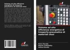 Buchcover von Sistema ad alta efficienza energetica di trasporto pneumatico di materiali sfusi