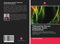 Copertina di Telecentros Rurais Impactos Sócio-Económicos
