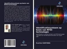 Bookcover of Identificatiesysteem op basis van RFID-technologie