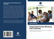 Couverture de Organisatorische Bindung und Leistung
