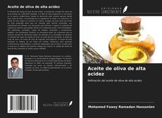 Aceite de oliva de alta acidez kitap kapağı