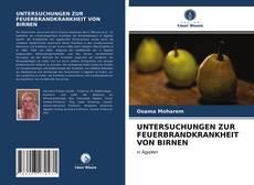 Portada del libro de UNTERSUCHUNGEN ZUR FEUERBRANDKRANKHEIT VON BIRNEN