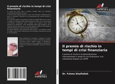 Bookcover of Il premio di rischio in tempi di crisi finanziaria