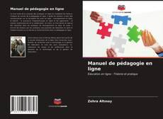 Bookcover of Manuel de pédagogie en ligne