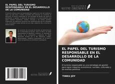 Portada del libro de EL PAPEL DEL TURISMO RESPONSABLE EN EL DESARROLLO DE LA COMUNIDAD