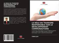 Portada del libro de LE RÔLE DU TOURISME RESPONSABLE SUR LE DÉVELOPPEMENT COMMUNAUTAIRE