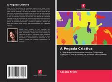 Capa do livro de A Pegada Criativa