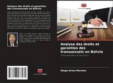 Analyse des droits et garanties des transsexuels en Bolivie kitap kapağı