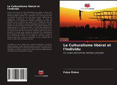 Le Culturalisme libéral et l'Individu kitap kapağı