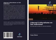 Liberaal Culturalisme en het Indiviueel kitap kapağı