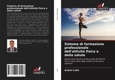 Copertina di Sistema di formazione professionale dell'attività fisica e della salute
