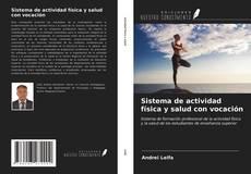 Couverture de Sistema de actividad física y salud con vocación