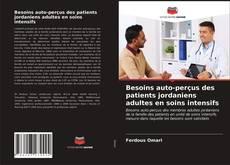 Capa do livro de Besoins auto-perçus des patients jordaniens adultes en soins intensifs