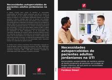 Couverture de Necessidades autopercebidas de pacientes adultos jordanianos na UTI