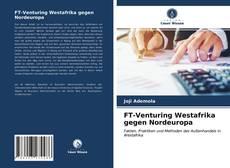 Buchcover von FT-Venturing Westafrika gegen Nordeuropa