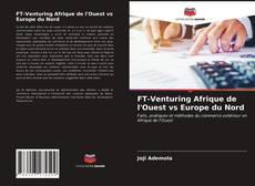 Bookcover of FT-Venturing Afrique de l'Ouest vs Europe du Nord