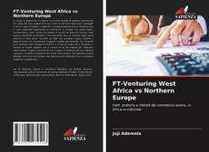 Bookcover of FT-Venturing West Africa vs Northern Europe