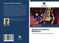 Buchcover von Wissenschaftliche Reflexion