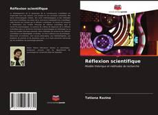 Обложка Réflexion scientifique
