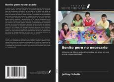 Bookcover of Bonito pero no necesario
