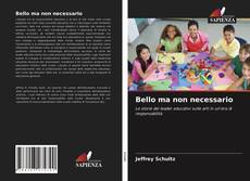 Bookcover of Bello ma non necessario