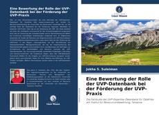 Bookcover of Eine Bewertung der Rolle der UVP-Datenbank bei der Förderung der UVP-Praxis