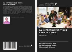 Portada del libro de LA IMPRESIÓN 3D Y SUS APLICACIONES