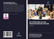 Portada del libro de 3D PRINTING EN DE TOEPASSINGEN ERVAN