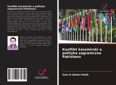 Konflikt kaszmirski a polityka zagraniczna Pakistanu kitap kapağı