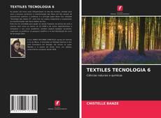 TEXTILES TECNOLOGIA 6 kitap kapağı