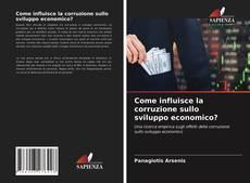 Portada del libro de Come influisce la corruzione sullo sviluppo economico?