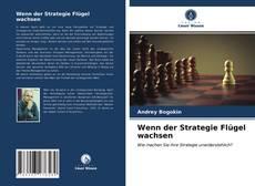 Portada del libro de Wenn der Strategie Flügel wachsen