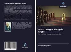 Portada del libro de Als strategie vleugels krijgt