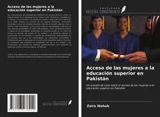 Portada del libro de Acceso de las mujeres a la educación superior en Pakistán