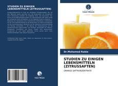 Couverture de STUDIEN ZU EINIGEN LEBENSMITTELN (ZITRUSSAFTEN)