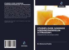 Bookcover of STUDIES OVER SOMMIGE VOEDINGSMIDDELEN (CITRUSSAP)