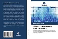 Gesundheitsökonomie einer Großstadt kitap kapağı