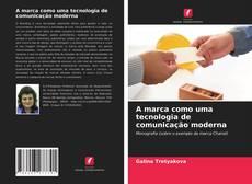 Buchcover von A marca como uma tecnologia de comunicação moderna